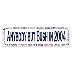 Anybody but Bush in 2004 Bumper Bumper Sticker
