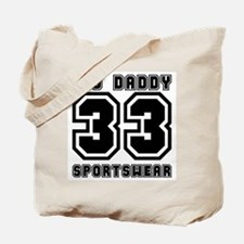 BIG DADDY 33  Tote Bag