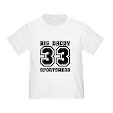 BIG DADDY 33  T