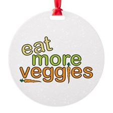 Eat More Veggies Ornament