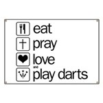 eat play love and play darts Banner
