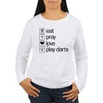 eat play love and play darts Women's Long Sleeve T