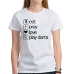 eat play love and play darts Women's T-Shirt