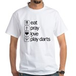 eat play love and play darts White T-Shirt