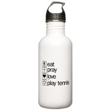 eat pray love and play tennis Water Bottle