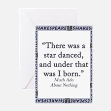 There Was A Star Danced Greeting Card
