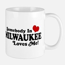 Somebody In Milwaukee Loves Me Small Small Mug