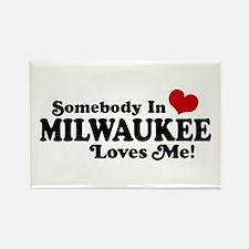 Somebody In Milwaukee Loves Me Rectangle Magnet
