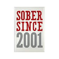 Sober Since 2001 Rectangle Magnet