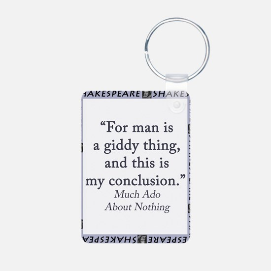 For Man Is A Giddy Thing Aluminum Photo Keychain