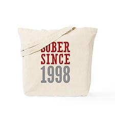 Sober Since 1998 Tote Bag