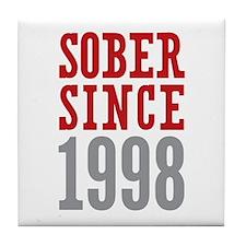 Sober Since 1998 Tile Coaster