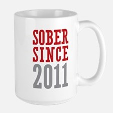 Sober Since 2011 Ceramic Mugs