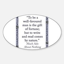 To Be A Well-Favoured Man Sticker (Oval)