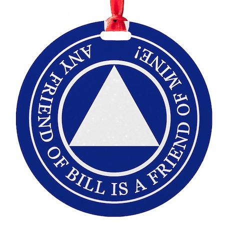 Friend of Bill Round Ornament