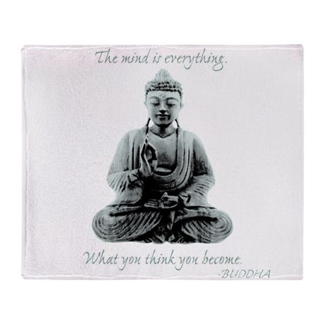 Buddha quote : Mind is Everything Throw Blanket