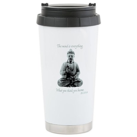 Buddha quote : Mind is Everything Stainless Steel