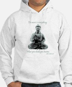 Buddha quote : Mind is Everything Hoodie