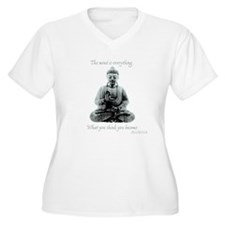 Buddha quote : Mind is Everything T-Shirt
