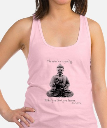 Buddha quote : Mind is Everything Racerback Tank T