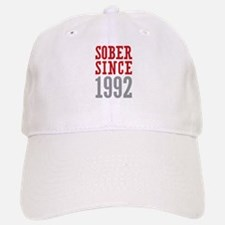 Sober Since 1992 Baseball Baseball Cap