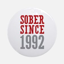 Sober Since 1992 Ornament (Round)