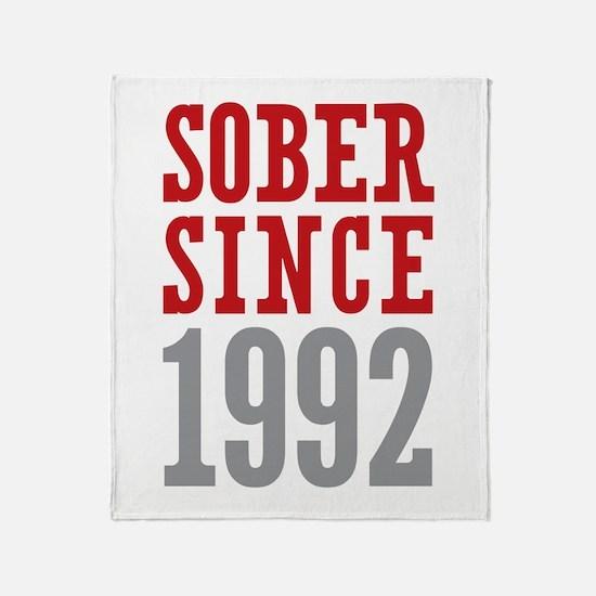 Sober Since 1992 Throw Blanket
