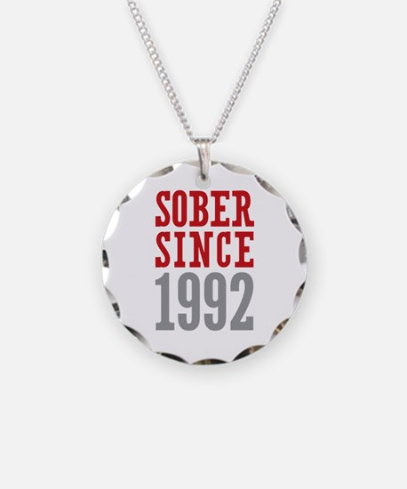 Sober Since 1992 Necklace Circle Charm