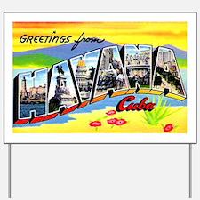 Havana Cuba Greetings Yard Sign