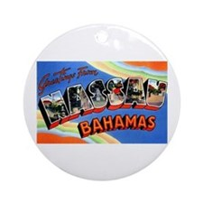 Nassau Bahamas Greetings Ornament (Round)