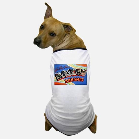 Nassau Bahamas Greetings Dog T-Shirt