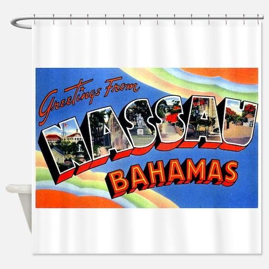 Nassau Bahamas Greetings Shower Curtain
