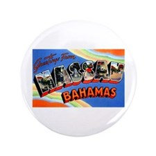"Nassau Bahamas Greetings 3.5"" Button (100 pack)"