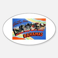 Nassau Bahamas Greetings Sticker (Oval)