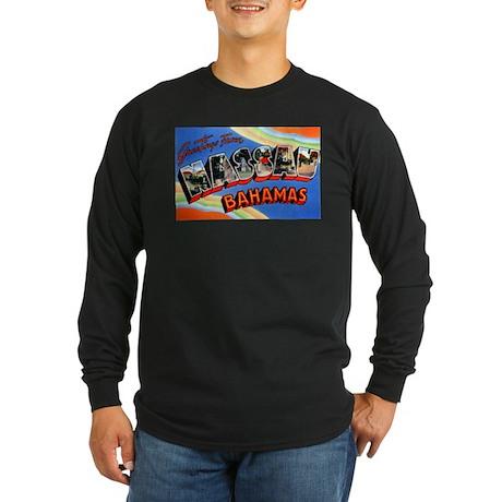 Nassau Bahamas Greetings Long Sleeve Dark T-Shirt