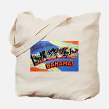 Nassau Bahamas Greetings Tote Bag