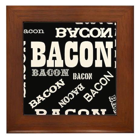 Bacon Bacon Bacon Framed Tile