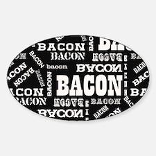Bacon Bacon Bacon Decal
