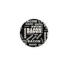 Bacon Bacon Bacon Mini Button