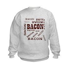Bacon Bacon Bacon Sweatshirt