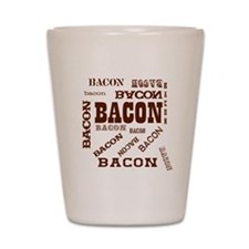 Bacon Bacon Bacon Shot Glass