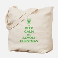 Keep calm it's almost christmas Tote Bag