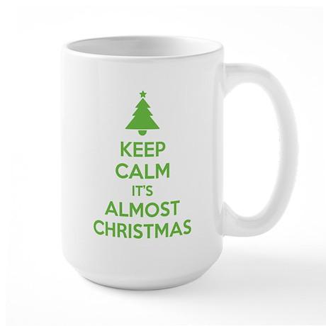 Keep calm it's almost christmas Large Mug