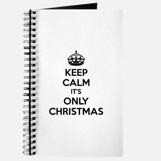 Keep calm it's only christmas Journal
