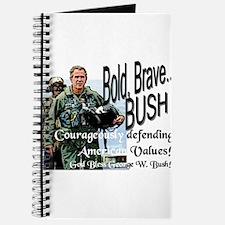 Bold Brave...Bush! Journal