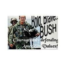 Bold Brave...Bush! Rectangle Magnet