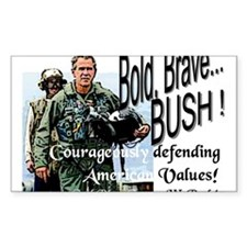 Bold Brave...Bush! Rectangle Decal