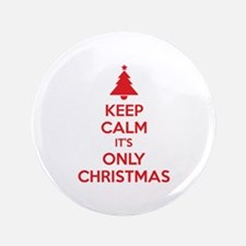 "Keep calm it's only christmas 3.5"" Button (100 pac"