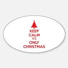 Keep calm it's only christmas Decal