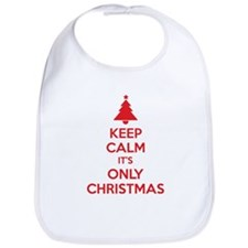 Keep calm it's only christmas Bib